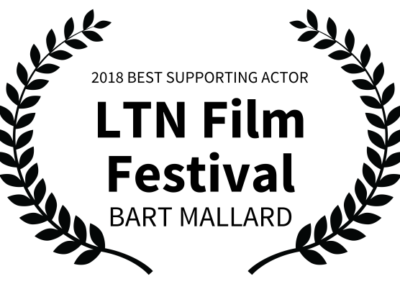 Outside Arcadia - LTN Film Festival - BEST SUPPORTING ACTOR - Bart Mallard