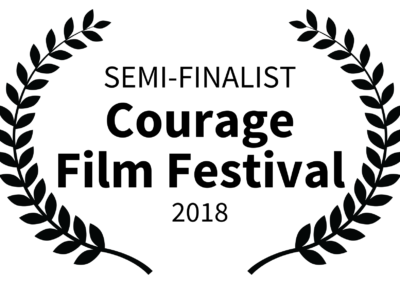 SEMI-FINALIST - Courage Film Festival - 2018 W