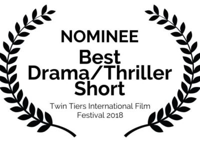 Outside Arcadia Twin Tiers International Film Festival Nominee Best Drama Thriller Short